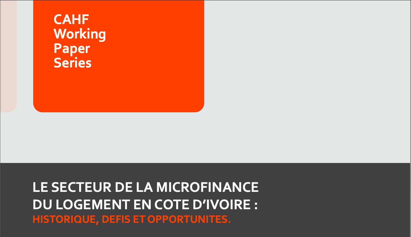 https://housingfinanceafrica.org/fr/projects/document-de-travail-le-secteur-de-la-microfinance-du-logement-en-cote-divoire-historique-defis-et-opportunites/